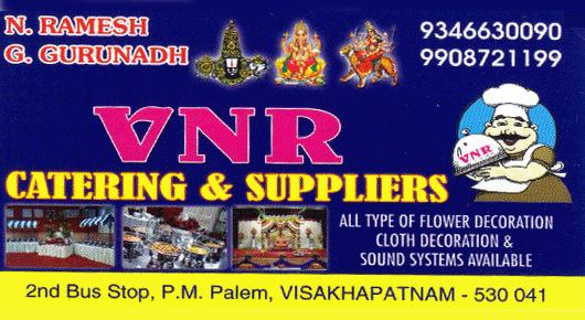 VNR Catering And Suppliers PM Palem in Visakhapatnam Vizag,PM Palem In Visakhapatnam, Vizag