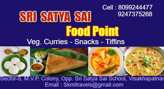 Sri Satya Sai Food Point Veg Curries Snacks Tiffins MVP Colony in Visakhapatnam Vizag,MVP Colony In Visakhapatnam, Vizag